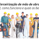 terceirização de mão de obra
